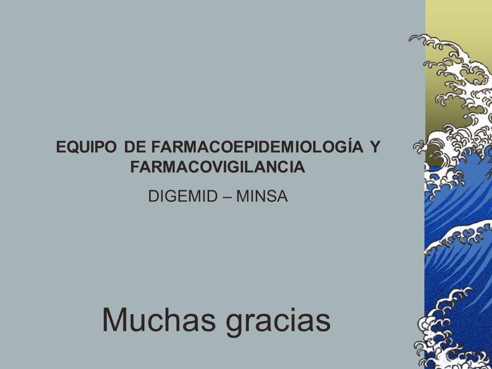 EQUIPO DE FARMACOEPIDEMIOLOGÍA Y FARMACOVIGILANCIA