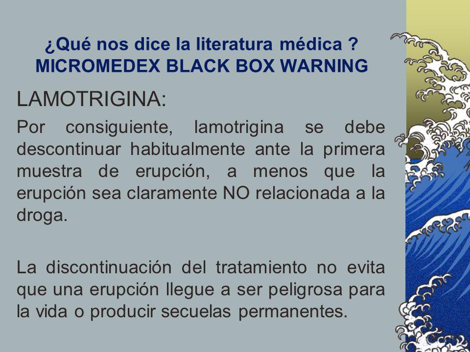 ¿Qué nos dice la literatura médica MICROMEDEX BLACK BOX WARNING