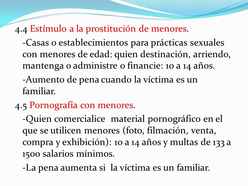 4. 4 Estímulo a la prostitución de menores