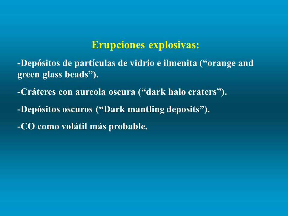 Erupciones explosivas: