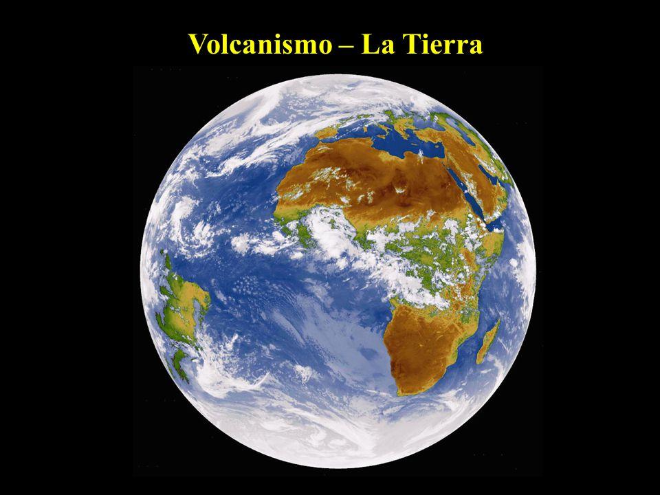 Volcanismo – La Tierra