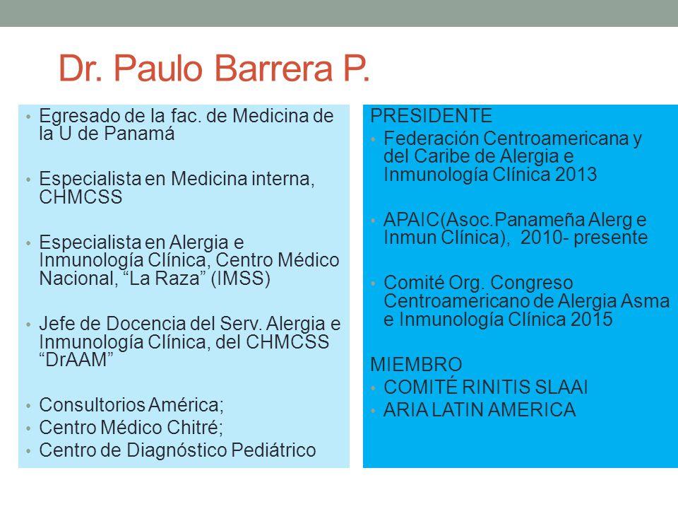 Dr. Paulo Barrera P. Egresado de la fac. de Medicina de la U de Panamá