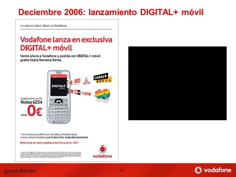 Deciembre 2006: lanzamiento DIGITAL+ móvil