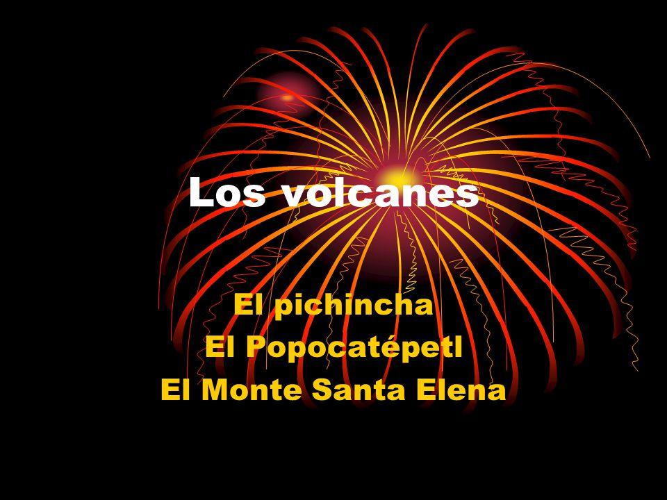 El pichincha El Popocatépetl El Monte Santa Elena