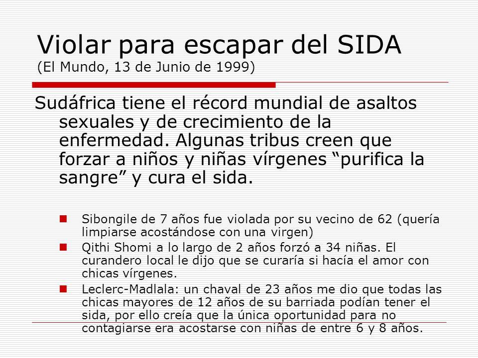 Violar para escapar del SIDA (El Mundo, 13 de Junio de 1999)