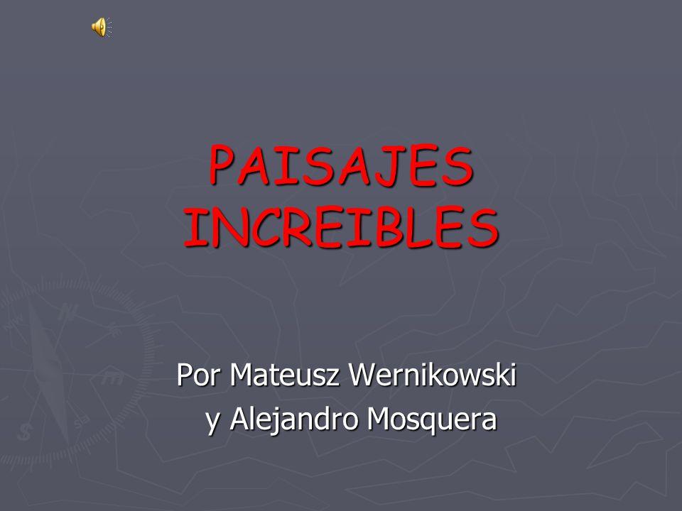 Por Mateusz Wernikowski y Alejandro Mosquera