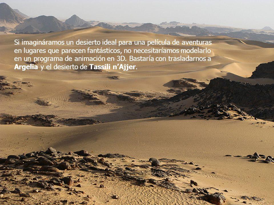 Si imagináramos un desierto ideal para una película de aventuras en lugares que parecen fantásticos, no necesitaríamos modelarlo en un programa de animación en 3D.