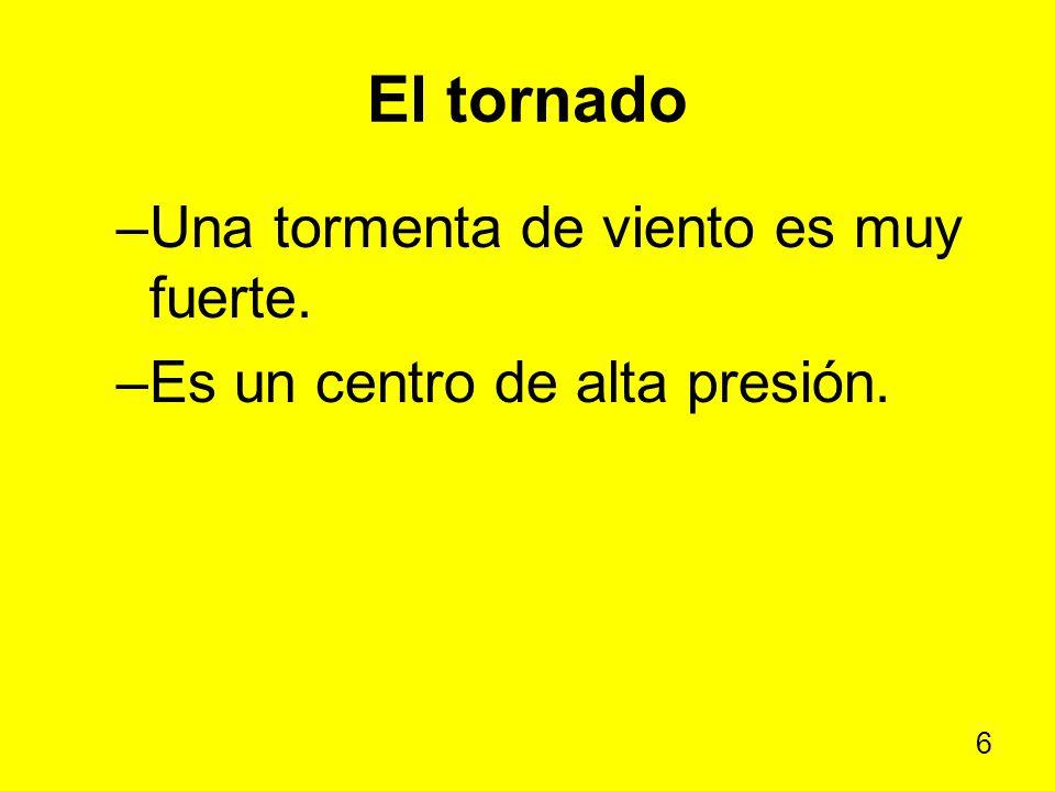 El tornado Una tormenta de viento es muy fuerte.