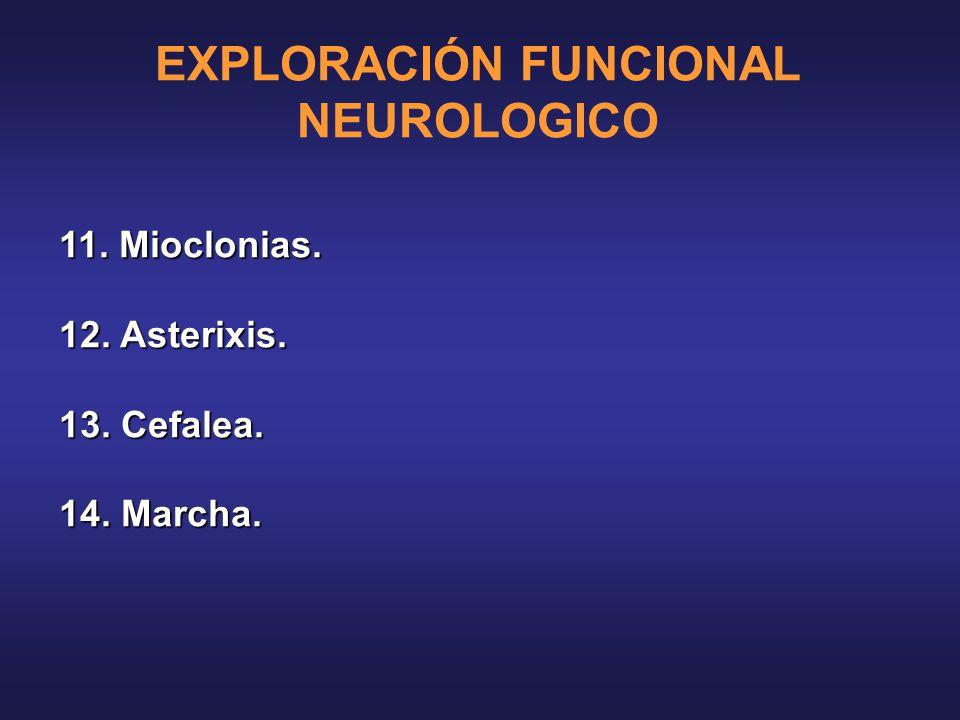 EXPLORACIÓN FUNCIONAL NEUROLOGICO