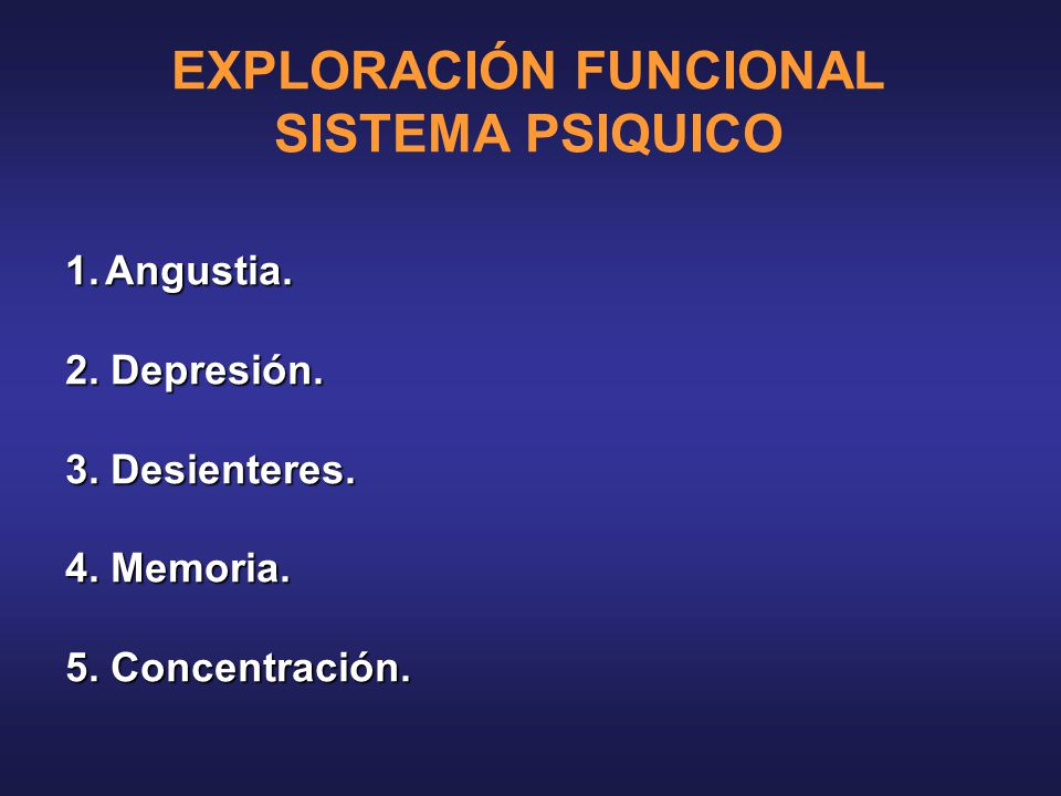 EXPLORACIÓN FUNCIONAL SISTEMA PSIQUICO
