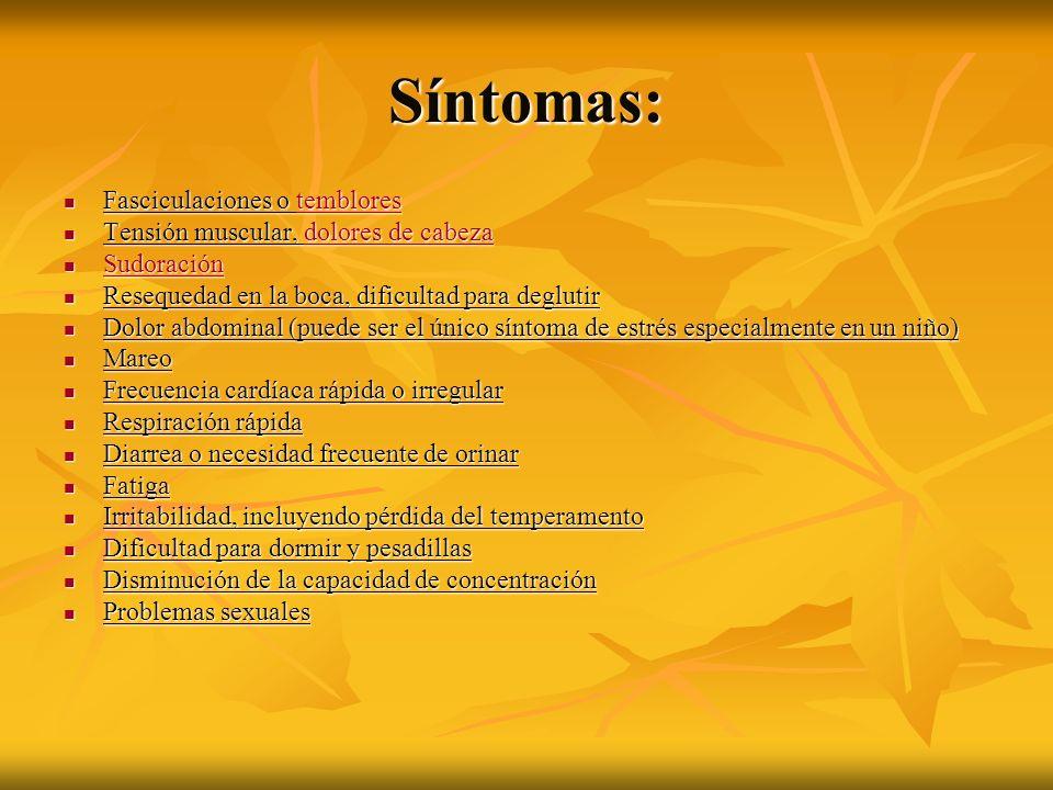 Síntomas: Fasciculaciones o temblores