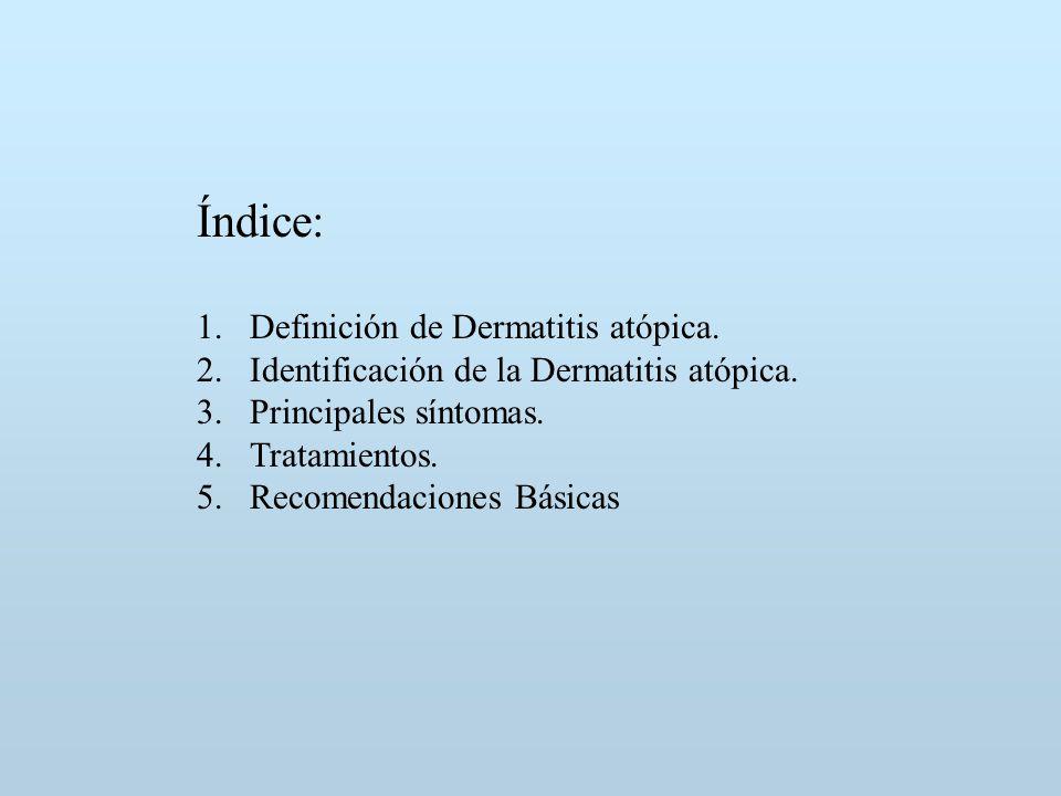 Índice: Definición de Dermatitis atópica.