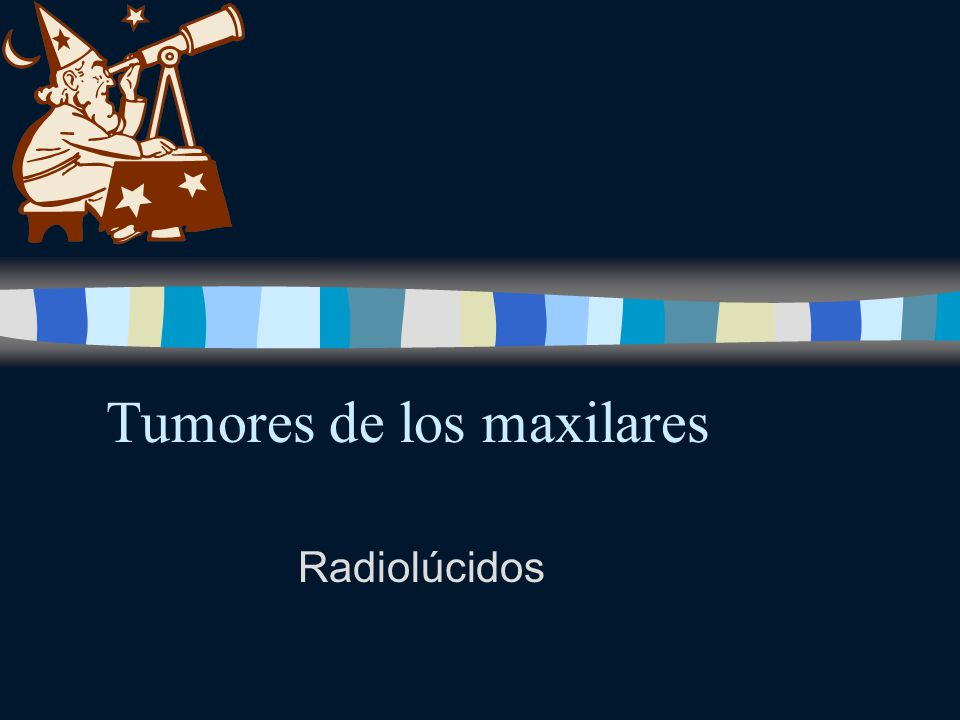 Tumores de los maxilares