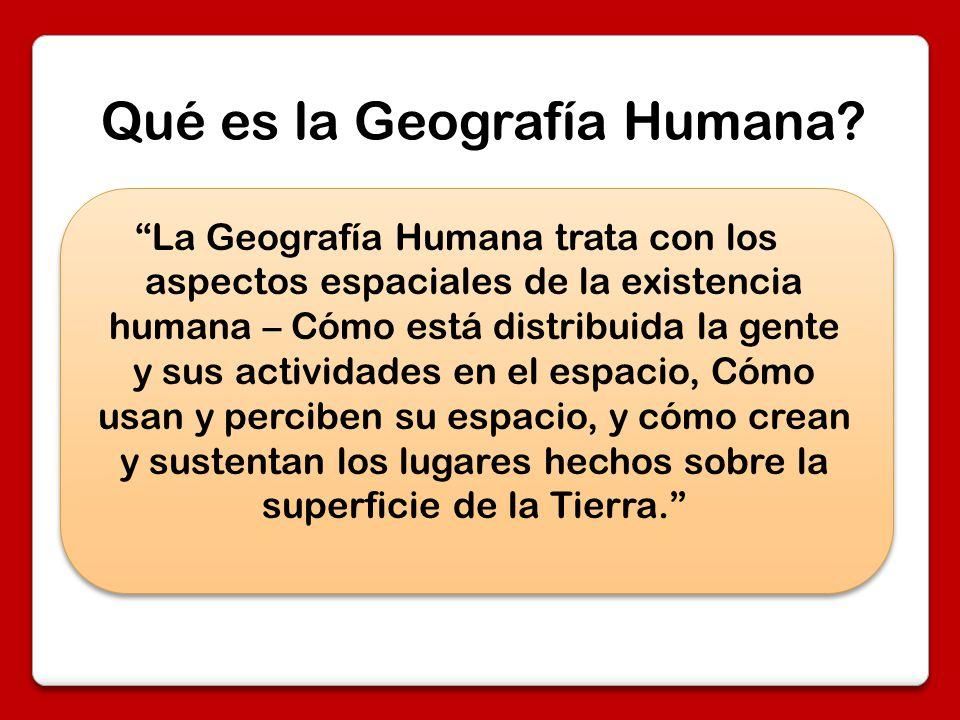 Qué es la Geografía Humana