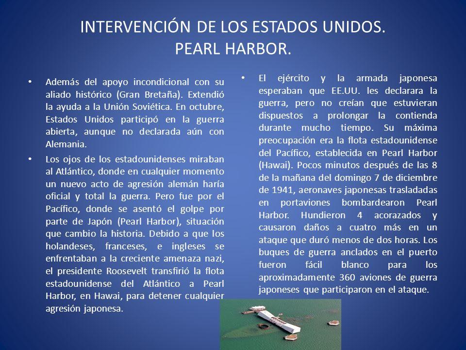 INTERVENCIÓN DE LOS ESTADOS UNIDOS. PEARL HARBOR.