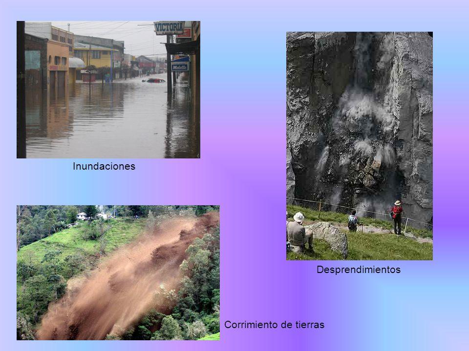 Inundaciones Desprendimientos Corrimiento de tierras