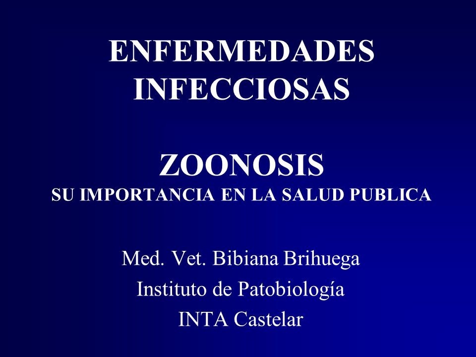 ENFERMEDADES INFECCIOSAS ZOONOSIS SU IMPORTANCIA EN LA SALUD PUBLICA
