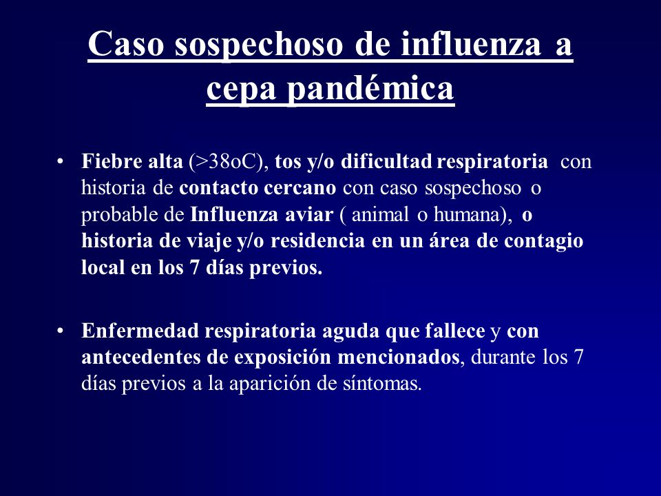 Caso sospechoso de influenza a cepa pandémica