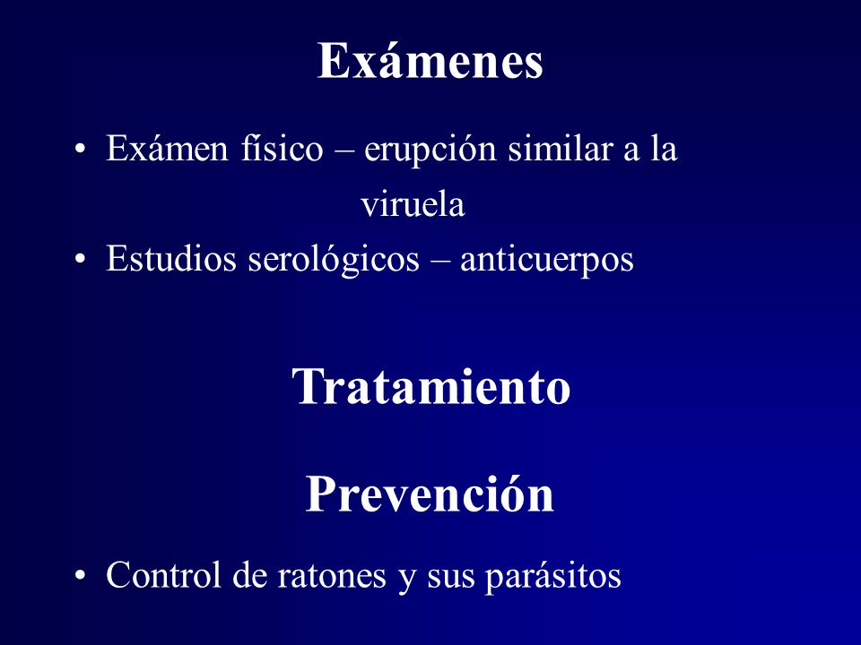 Exámenes Tratamiento Prevención