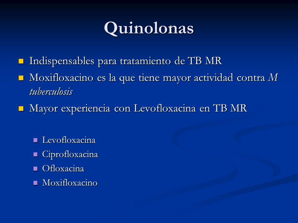 Quinolonas Indispensables para tratamiento de TB MR
