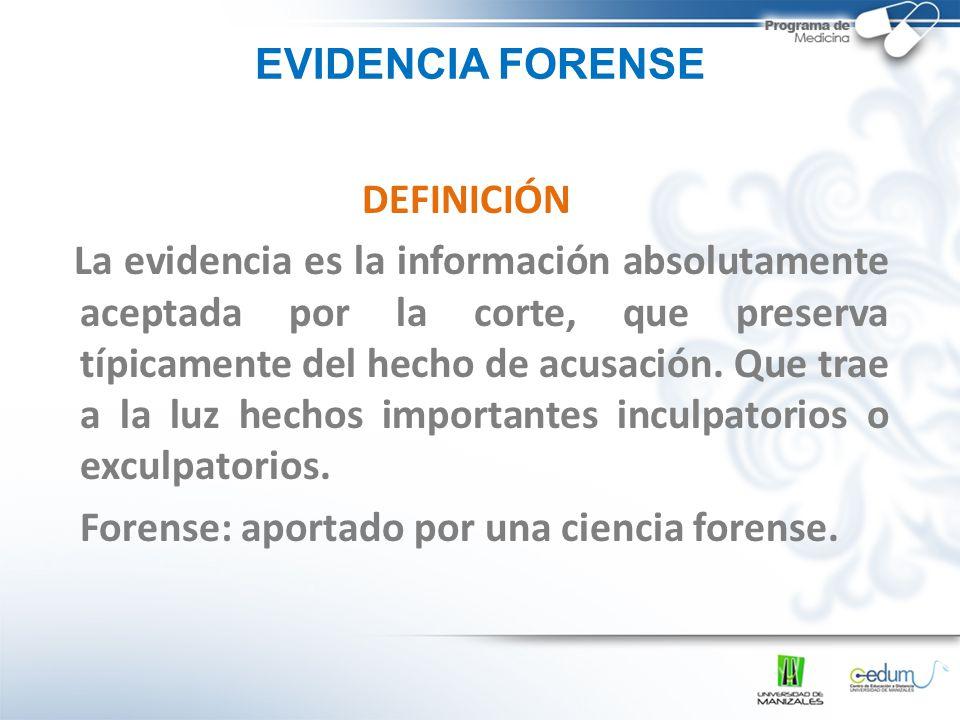 EVIDENCIA FORENSE DEFINICIÓN.