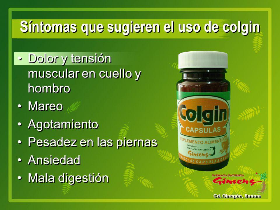 Síntomas que sugieren el uso de colgin