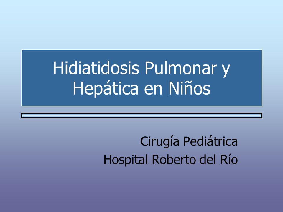 Hidiatidosis Pulmonar y Hepática en Niños