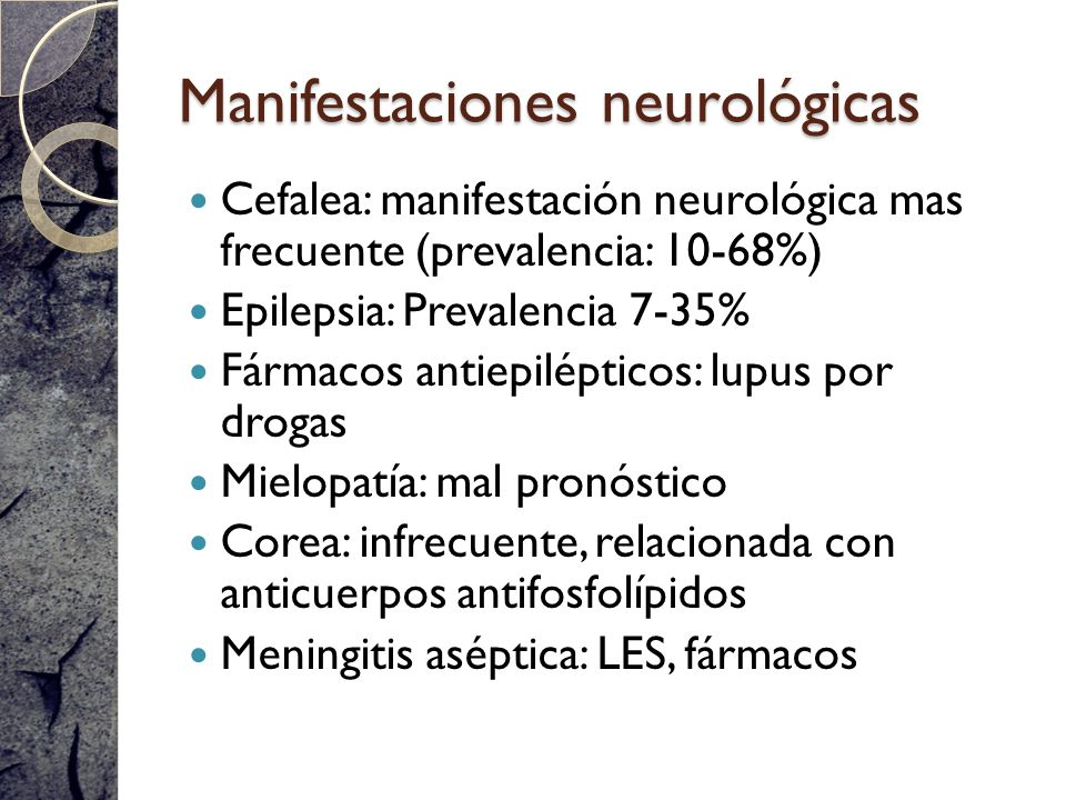 Manifestaciones neurológicas