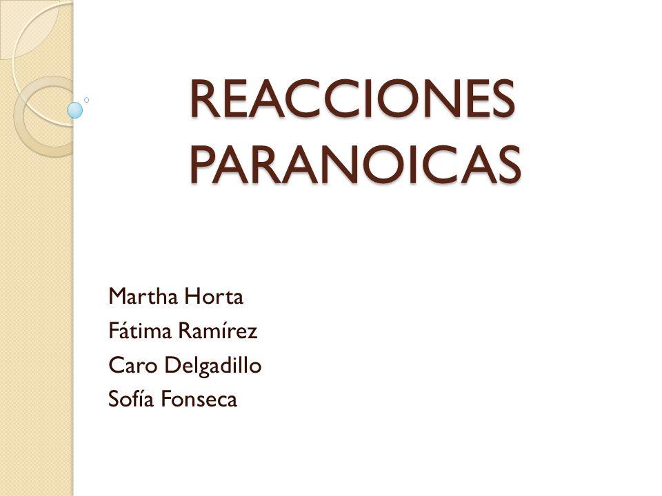 REACCIONES PARANOICAS