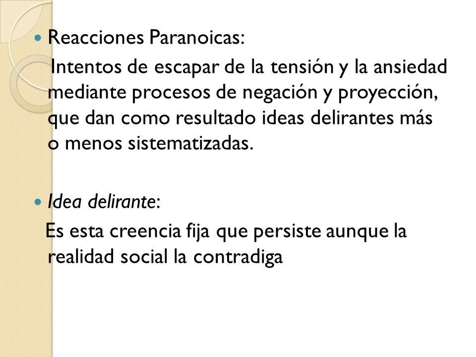 Reacciones Paranoicas: