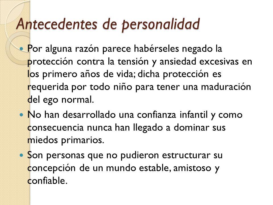 Antecedentes de personalidad