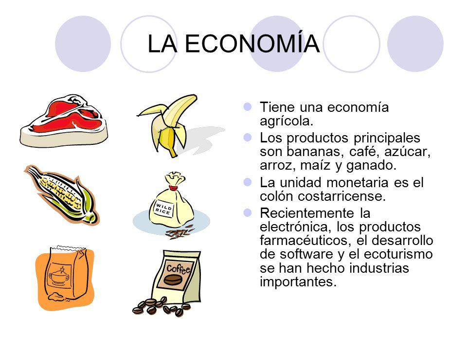 LA ECONOMÍA Tiene una economía agrícola.
