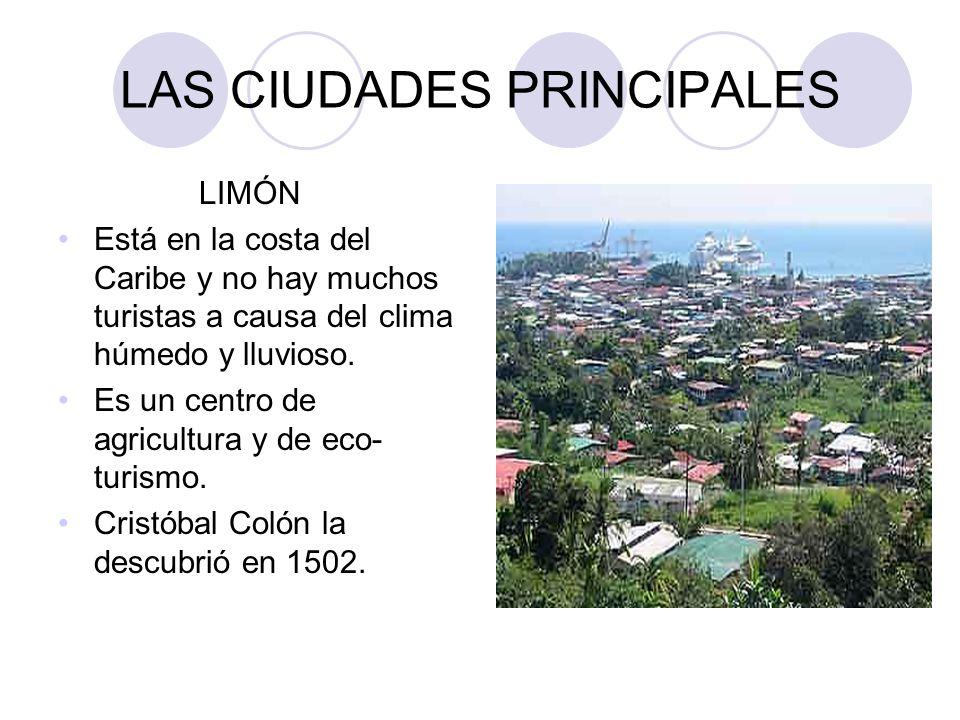 LAS CIUDADES PRINCIPALES