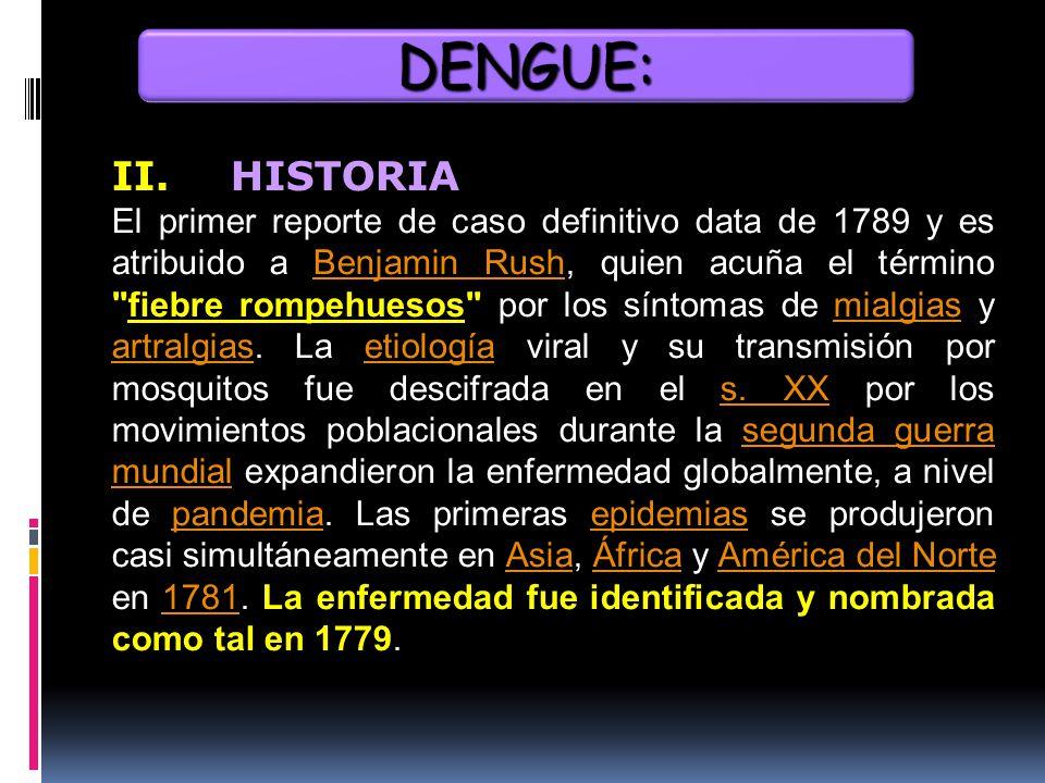 DENGUE: II. HISTORIA.