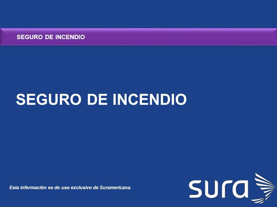 SEGURO DE INCENDIO SEGURO DE INCENDIO