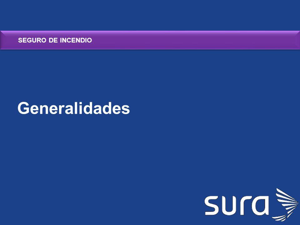 SEGURO DE INCENDIO Generalidades