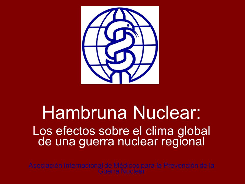 Hambruna Nuclear: Los efectos sobre el clima global