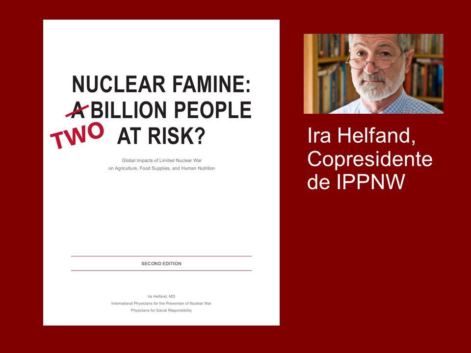 Ira Helfand, Copresidente de IPPNW