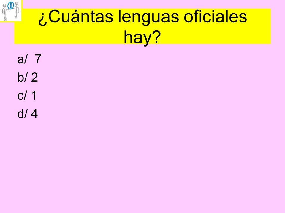 ¿Cuántas lenguas oficiales hay