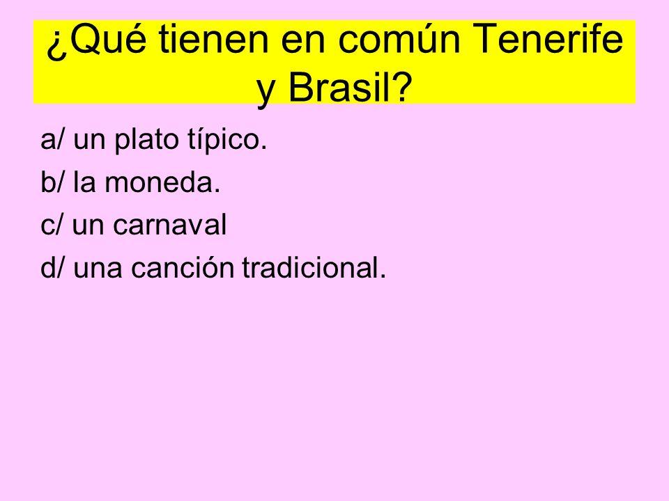 ¿Qué tienen en común Tenerife y Brasil