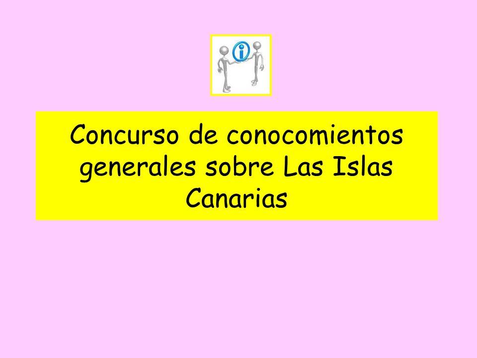 Concurso de conocomientos generales sobre Las Islas Canarias