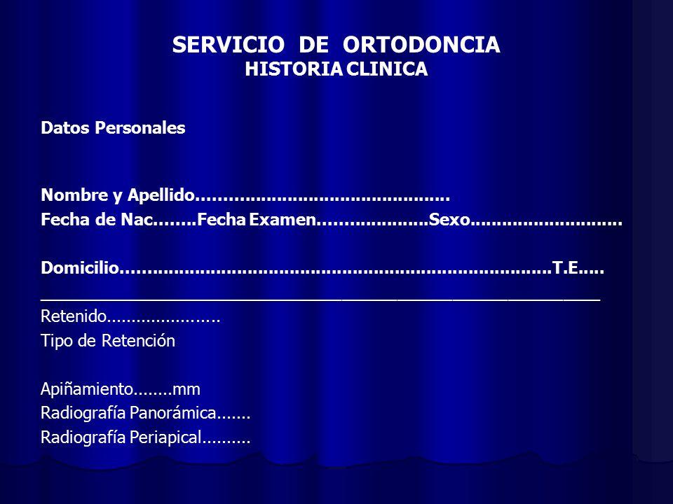 SERVICIO DE ORTODONCIA HISTORIA CLINICA