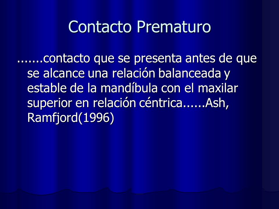 Contacto Prematuro