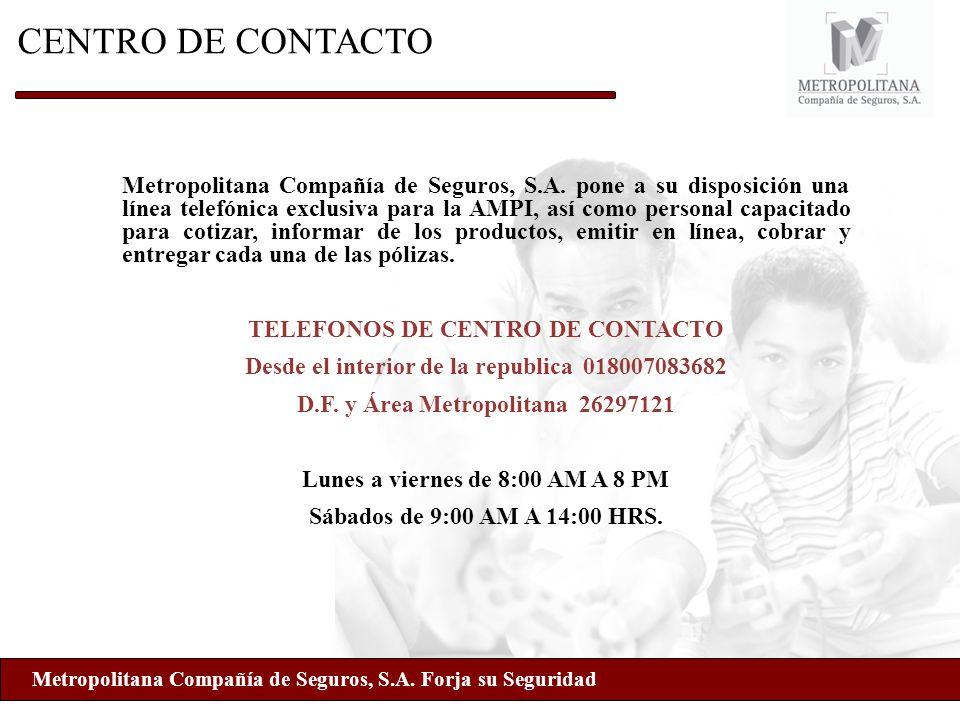 Metropolitana Compañía de Seguros, S.A. Forja su Seguridad