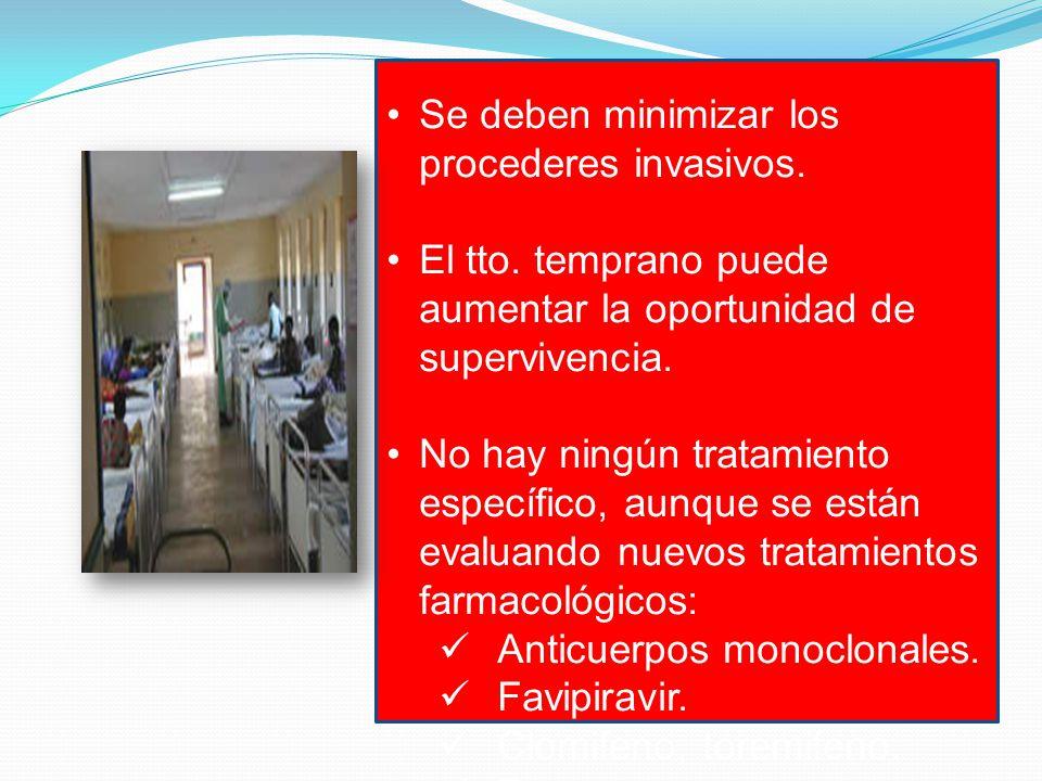 Se deben minimizar los procederes invasivos.