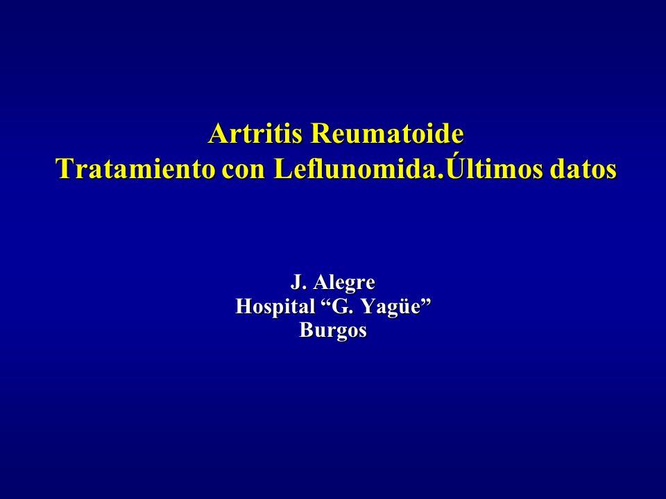 Artritis Reumatoide Tratamiento con Leflunomida.Últimos datos