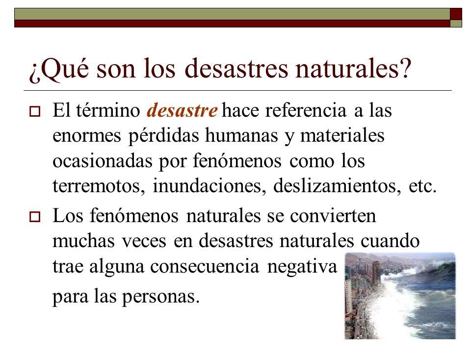 ¿Qué son los desastres naturales