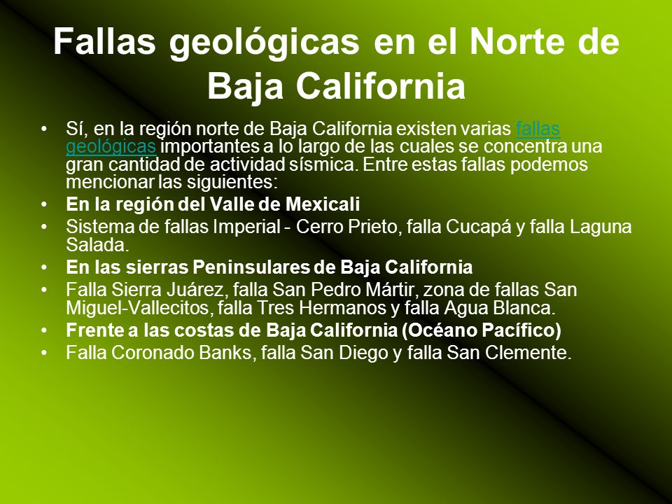 Fallas geológicas en el Norte de Baja California