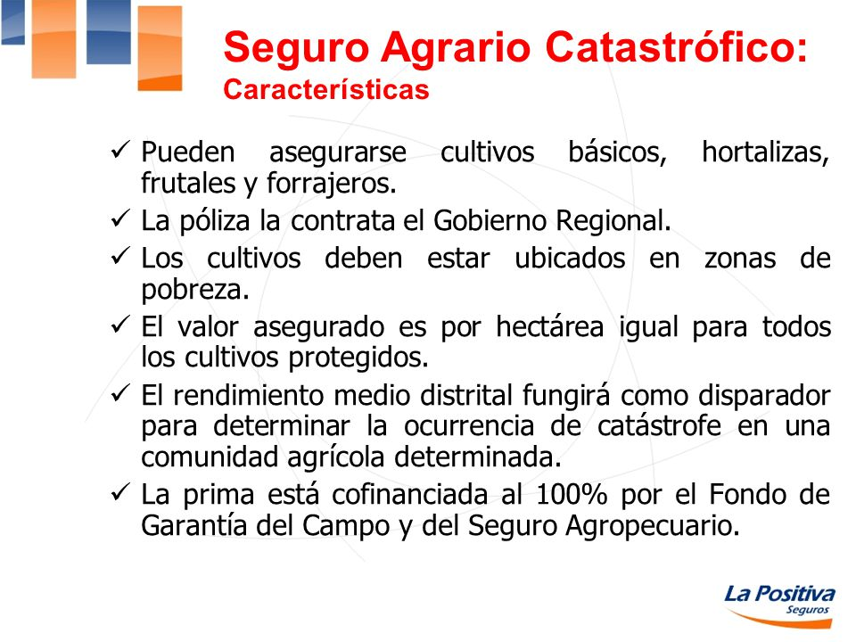 Seguro Agrario Catastrófico: Características