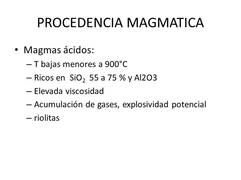 PROCEDENCIA MAGMATICA